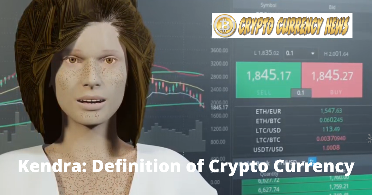 Kendra Definition of Crypto Currency